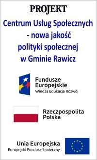 link do projektu: Centrum Usług Społecznych - nowa jakość polityki społecznej w Gminie Rawicz
